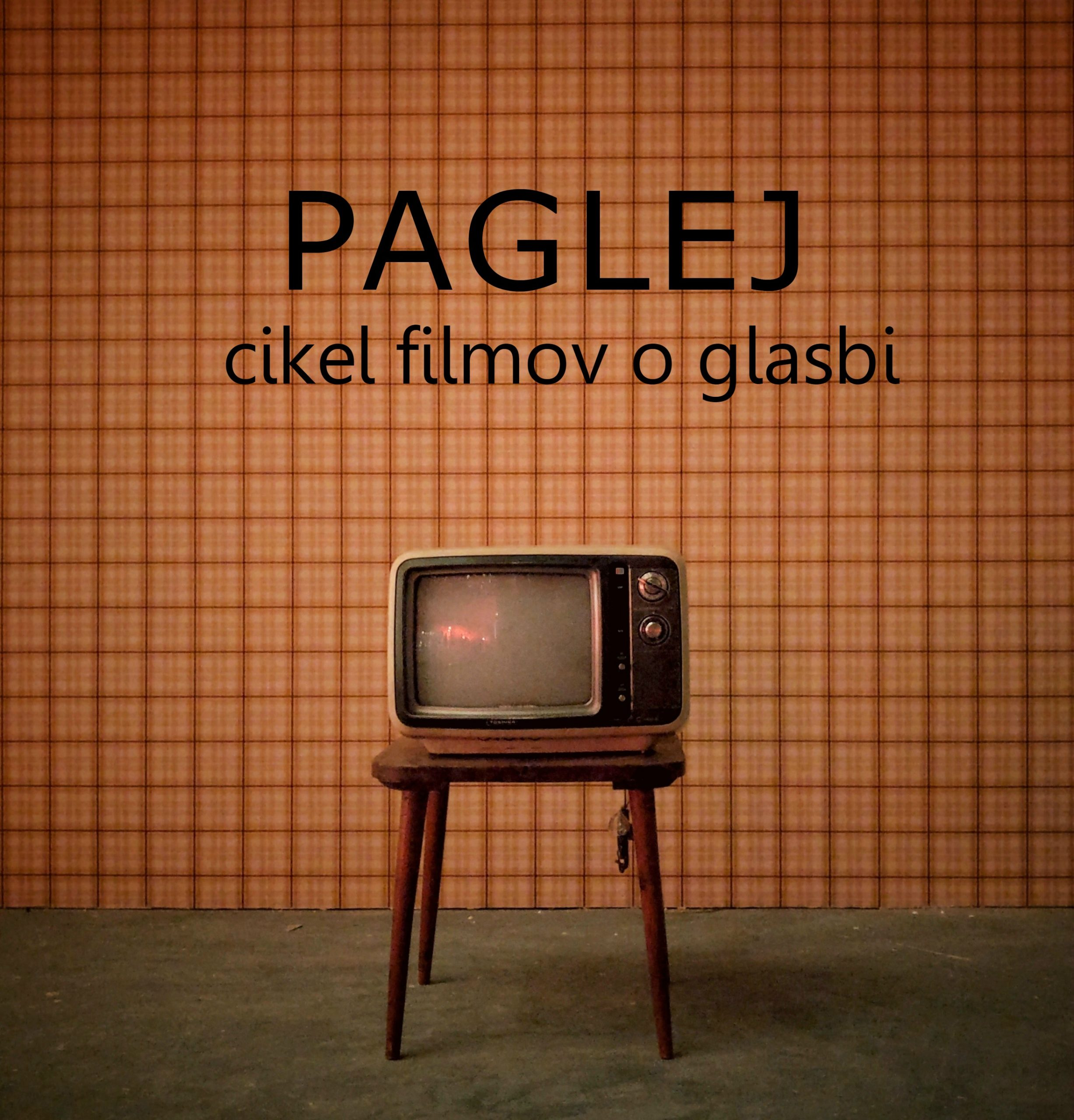 PAGLEJ – A series of movies about music